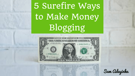 Ways to Make Money Blogging