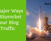 Ways to Skyrocket Your Blog Traffic